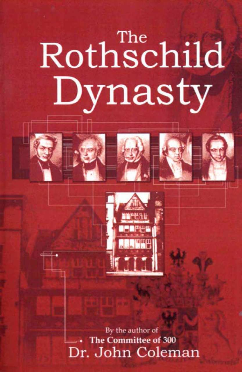 The Rothschild Dynasty by John Coleman, book cover