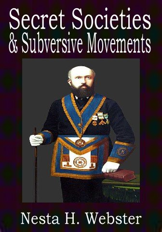 Nesta H. Webster - Secret Societies and Subversive Movements - book cover