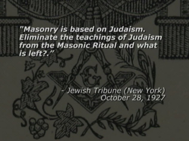 http://antimatrix.org/Convert/Books/ZioNazi_Quotes/img/Masonry_is_based_on_Judaism.jpg