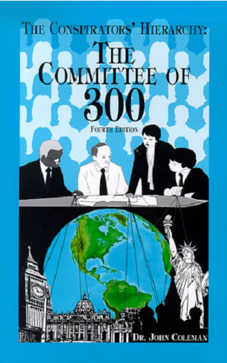 The Committee of 300 Bok Cover - Dr. John Coleman
